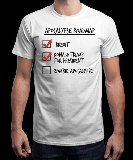 Brexit Trump Zombie Apocalypse Roadmap T-Shirt