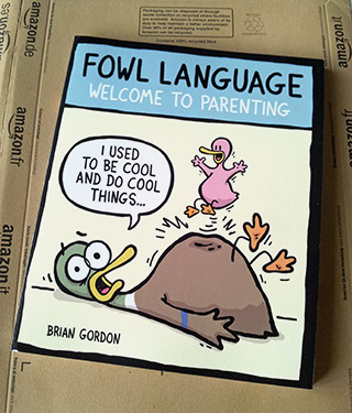 Fowl Language Book Brian Gordon Welcome To Parenting