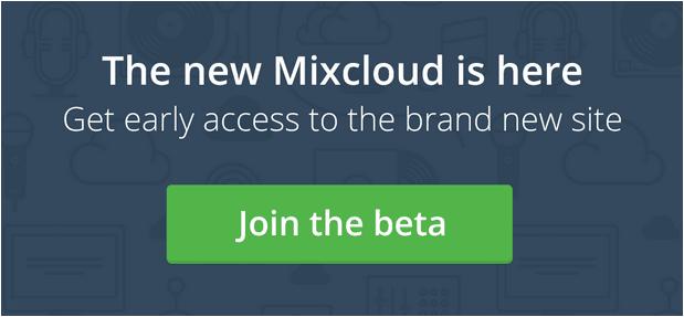Mixcloud Relaunch